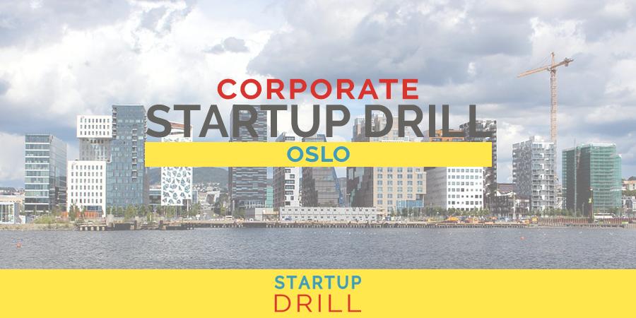 Corporate Startup Drill Oslo